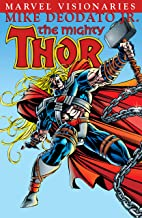 Thor Visionaires: Mike Deodato Jr. (Thor (1966-1996))