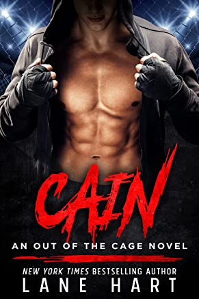 Cain: An MMA Fighter Romance (An Out of the Cage Novel Book 1) (English Edition)