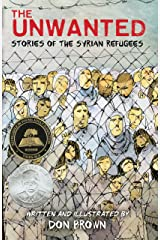 The Unwanted: Stories of the Syrian Refugees Kindle Edition