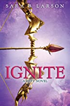 Ignite (Defy, Book 2) (Defy Series)