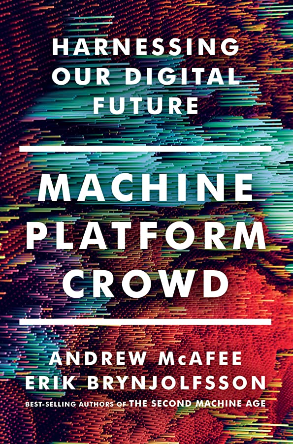 シャンパンオンがっかりするMachine, Platform, Crowd: Harnessing Our Digital Future (English Edition)