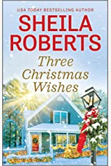 Three Christmas Wishes Kindle Edition