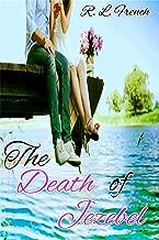The Death of Jezebel (A Contemporary Inspirational Christian Romance Novel)
