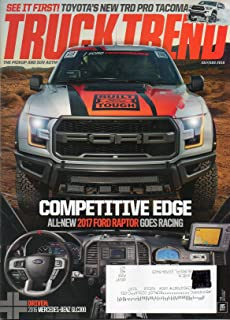 Truck Trend July August 2016 Magazine The Pickup And SUV Authority SEE IT FIRST: TOYOTA'S NEW TRD PRO TACOMA