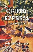 Orient Express: A Travel Memoir