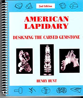 American Lapidary: Designing the Carved Gemstone
