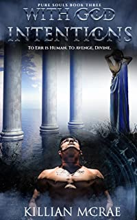 With God Intentions (Pure Souls Book 3) (English Edition)