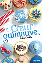 Coeur Guimauve - Tome 2 (French Edition)