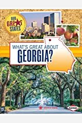 What's Great about Georgia? (Our Great States) Kindle Edition