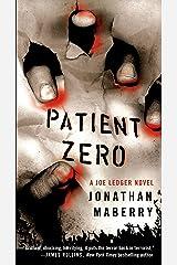 Patient Zero: A Joe Ledger Novel Kindle Edition