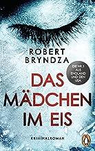 Das Mädchen im Eis: Kriminalroman (Die Erika-Foster-Reihe 1) (German Edition)
