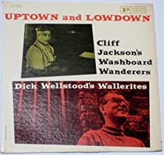 Uptown and Lowdown: Cliff Jackson's Washboard Wanderers