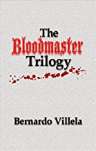 The Bloodmaster Trilogy: A Collection of Short Stories
