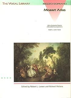 Mezzo-Soprano Mozart Arias: With a Companion Cassette of Recorded Accompaniments (Vocal Library)