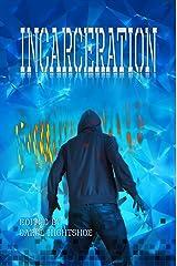 Incarceration Kindle Edition