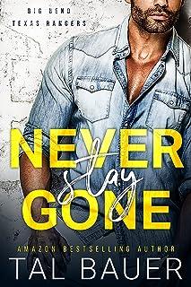 Never Stay Gone: M M Romantic Suspense (Big Bend Texas Rangers Book 1)