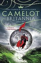 Camelot (Britannia. Libro 2): La hechicera y la tabla redonda