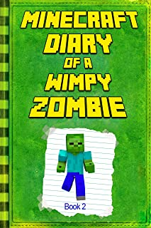 Minecraft: Diary of a Wimpy Zombie Book 2: Legendary Minecra
