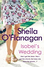 Isobel's Wedding: A bride-to-be's worst nightmare… (English Edition)
