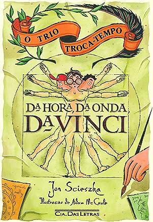 Da hora, da onda, da Vinci