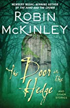 The Door in the Hedge: And Other Stories