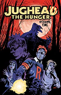 Jughead: The Hunger Vol. 1 (Jughead The Hunger) (English Edition)