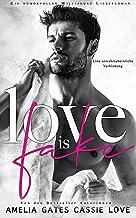 Love is Fake: Liebesroman (German Edition)