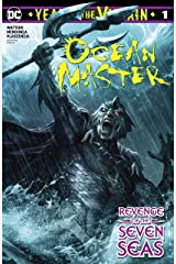 Ocean Master: Year of the Villain (2019-) #1 (DC's Year of the Villain (2019-)) Kindle Edition