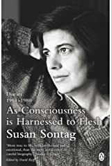 As Consciousness is Harnessed to Flesh: Diaries 1964-1980 Kindle Edition
