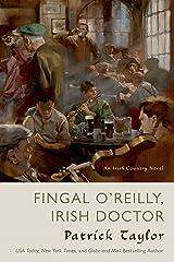 Fingal O'Reilly, Irish Doctor: An Irish Country Novel (Irish Country Books Book 8) Kindle Edition