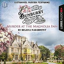 Murder at the Magnolia Inn: Bunburry - A Cosy Mystery Series 11