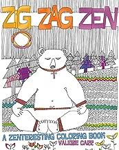 Zig Zag Zen: A Zenteresting Coloring Book