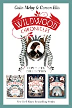 Wildwood Chronicles Complete Collection: Wildwood, Under Wildwood, Wildwood Imperium