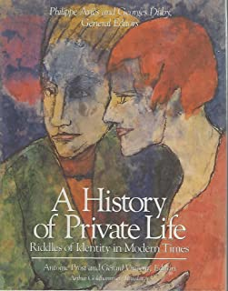 A History of Private Life: Riddles of Identity in Modern Tim
