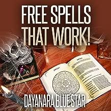 Free Spells that Work!: Dayanara Blue Star Books