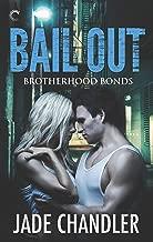 Bail Out (Brotherhood Bonds Book 1)