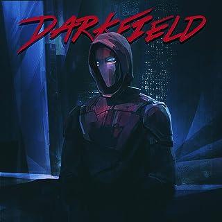 Darkfield [Explicit]