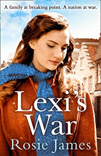 Lexi's War: A heart-warming wartime saga to bring hope and happiness in 2019