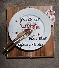 You'll Eat Worse Than That Before You Die: An Anthology of Family, Friendship and Food (Melaleuca Blue Life Writing Anthol...