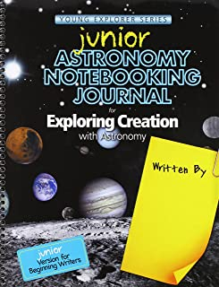 Junior Astronomy Notebooking Journal for Exploring Creation with Astronomy