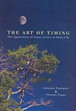The Art of Timing: The APplication of Lunar Cycles in Daily Life