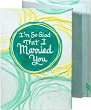 """Blue Mountain Arts Greeting Card """"I'M So Glad That I Married You""""—Handmade Paper Card Is Perfect For Birthday, Christmas, Anniversary, Or Just To Say """"I Love You"""" For Him Or Her"""