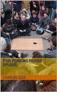 Étude d'économie politique appliquée (French Edition)