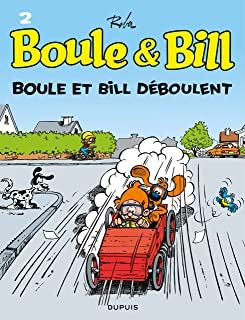 Boule et Bill - Tome 2 - Boule et Bill déboulent (French Edition)