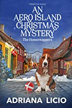 An Aero Island Christmas Mystery: A Danish Cozy Mystery (The Homeswappers Book 3)