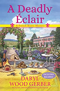 A Deadly Eclair: A French Bistro Mystery