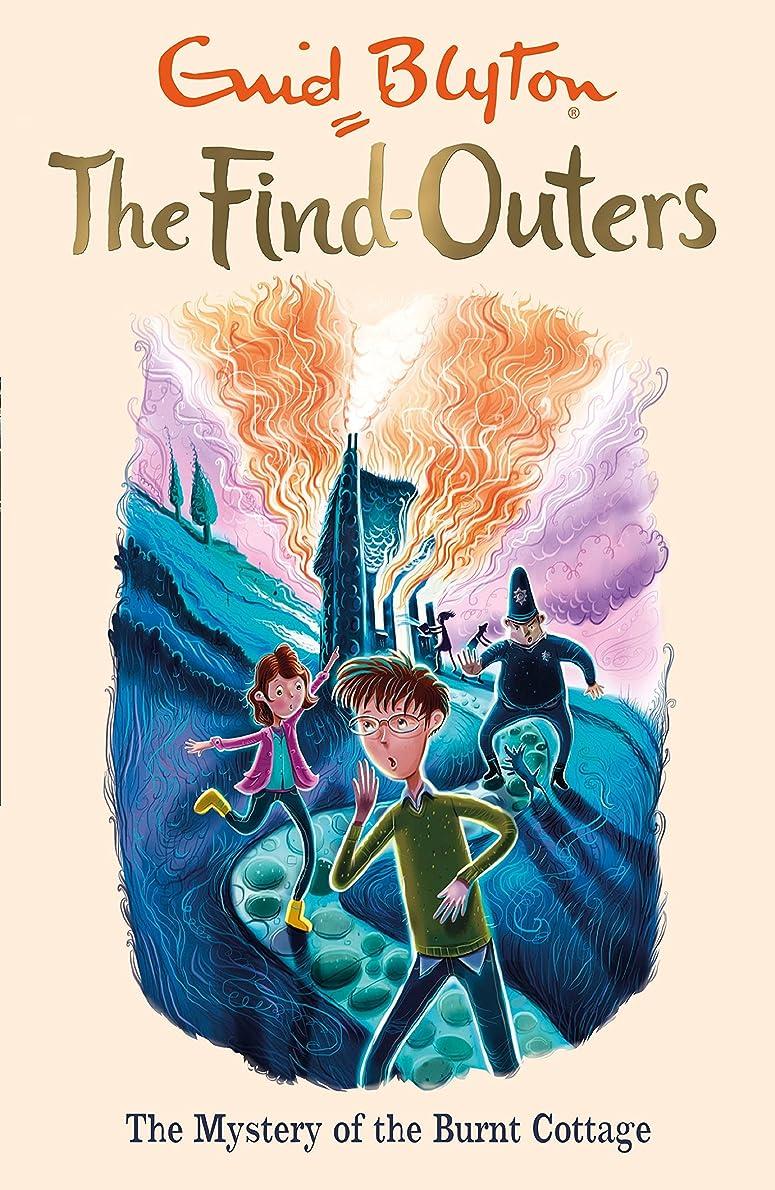 水っぽい絶望大騒ぎThe Mystery of the Burnt Cottage: Book 1 (The Find-Outers) (English Edition)