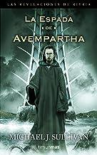 Las Revelaciones de Riyria nº 02/03 La espada de Avempartha: Segundo volumen de Las revelaciones de Riyria. (Fantasía Épic...