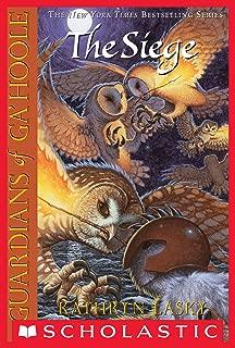 Guardians of Ga'Hoole #4: The Siege