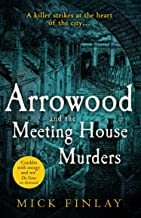 Arrowood and The Meeting House Murders: A gripping historical Victorian crime thriller you won't be able to put down (An A...